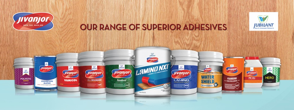 JIVANJOR BEST WOOD ADHESIVES RANGE FROM JUBILANT